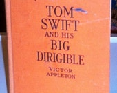 Tom Swift and His Big Dirigible, 1932, by Victor Appleton,  Grosset  & Dunlap
