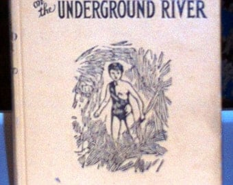 Vintage Book, Bomba the Jungle Boy On the Underground River, by Roy Rockwood