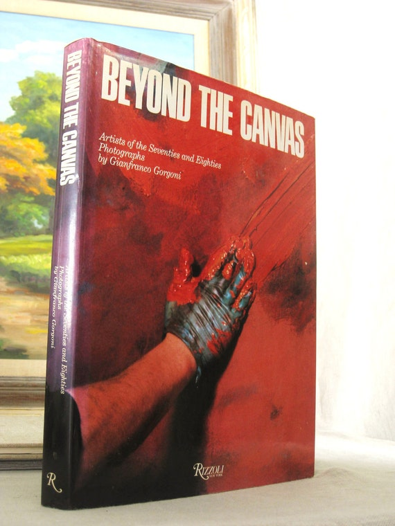 Vintage Rizzoli Printing of Beyond the Canvas - Classic Vintage