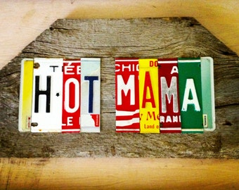 HOT MAMA upcycled recycle license plate art sign mounted on barn wood tomboyART OoaK Made in America mother