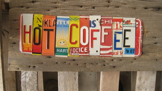HOT COFFEE upcycled recycled license plate art sign for your saloon coffee shop restaurant barn play place tomboyART tomboy