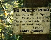 No Public Road Mounted Photographic Print
