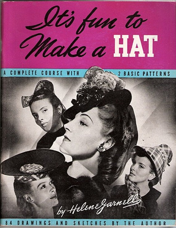 Vintage It's fun to Make a Hat Book by Helen Jarnell 1944