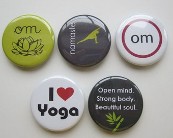 Magnets set of 5 button  mini 1 inch or 1.25 inch yoga magnets you choose the size
