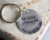 Custom keychain -- We love Grandpa/Grandma/Mom/Dad