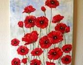 SALE.  Poppie Field  16 X 20 Impasto Acrylic Painting