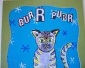 "Winter Cat Painting Original Acrylic ""Burr Purr"" 4 x 6"