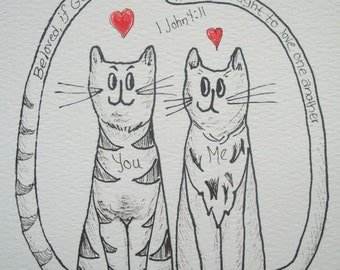 """Cat Art Ink Drawing Original -  """"Love One Another"""""""