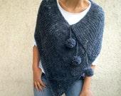 Women Poncho with Pom pom in  Dark Gray Blue Tunic Sweater