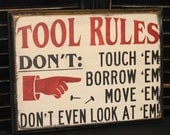 TOOL RULES Sign/Fathers Day Gift/Gift/Gift for Him/Garage Decor/Garage Sign/Male Gift/Garage Sign/Tool Decor/Workshop/