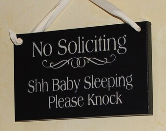 No Soliciting/Shh Baby Sleeping Please Knock Sign/YOU Choose Color/Baby Shower Gift/Wood Sign/Outdoor Sign
