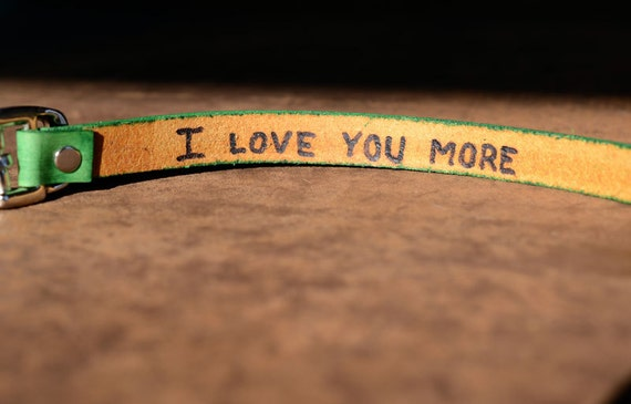 I Love You More - Leather Buckle Hidden Message Cuff