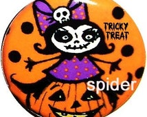 Tricky Treat 1 inch buttons Halloween Pins Buttons Spooky Pin Gothic Accessories Goth