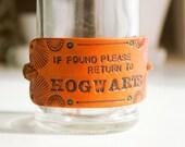 Harry Potter - If found please return to Hogwarts Leather Bracelet - Unisex - Hand stamped, tooled and stained leather bracelet