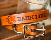 READY to SHIP - Leather Dog Collar - Bark Like No One Is Listening - MEDIUM - fits neck sizes from 16 to 20 inches