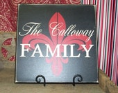Personalized Family Sign with Beautiful Fleur de Lis