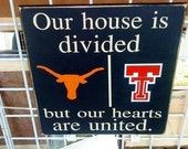 Personalized College Sign Divided House Texas and Texas Tech etc