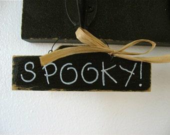 Spooky- Halloween Wood Mini Sign- front door