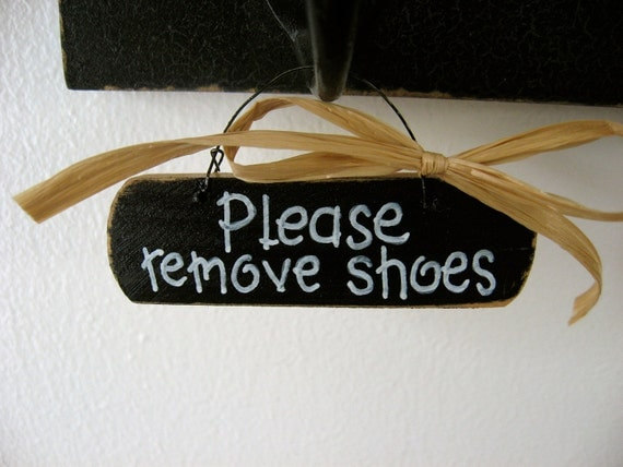 Please Remove Shoes- Small Requests Mini Wood Sign