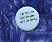 If at first you don't succeed Button