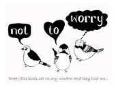 Three little birds (8x10 in. digital print)