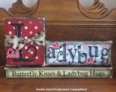 Butterfly Kisses & Ladybug Hugs Girl's Sign