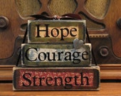 """Hope, Courage, Strength Word Stacker Inspirational Sign 5.5"""" wide and 4.5"""" tall"""