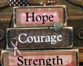 "Hope, Courage, Strength Breast Cancer Awareness Word Stacker Inspirational Sign, measures 4.5"" x 5.5"""