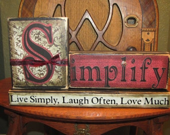 Customized Simplify Sign - Live Simply, Laugh Often, Love Much