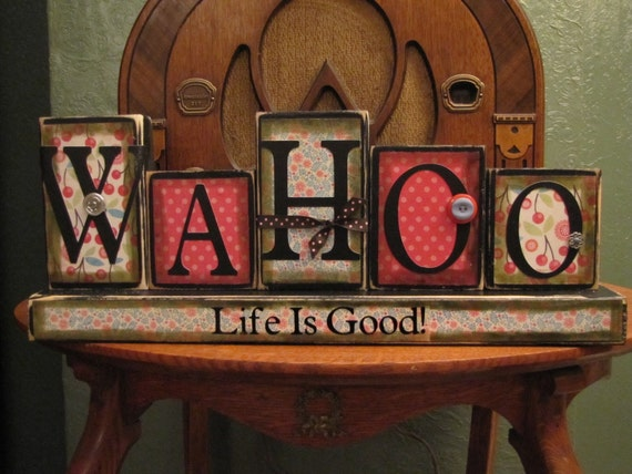 WaHoo Life is Good Inspirational Sign, celebrate graduation, new year's eve, anniversary or other special events