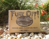 Funk Off presents- Sometimes Sweet Shea Butter Soap 4.5oz