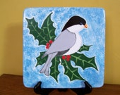 Trivet, Chickadee Christmas Trivet, Hot Plate, Holly, Bird