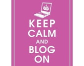 Keep Calm and BLOG ON - Art Print (Featured in Raspberry Rouge) Keep Calm Art Prints and Posters