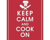 Keep Calm and COOK ON - Art Print (Featured in Cardinal Red) Keep Calm Art Prints and Posters