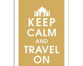 Keep Calm and TRAVEL ON, Taj Mahal 13x19 Poster (Golden Chariot) Buy 3 and get 1 FREE (As Seen in Travel and Leisure)