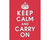 Keep Calm and Carry On, 5x7 Print-(CARDINAL RED) Buy 3 get One FREE