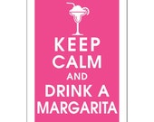 Keep Calm and Drink a Margarita, 13x19 Poster-(Hot Pink featured) Buy 3 and get 1 FREE