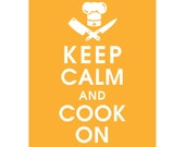 Keep Calm and COOK ON (B) - Art Print (Featured in Clementine) Keep Calm Art Prints and Posters