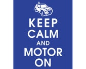 Keep Calm and MOTOR ON MiniI Cooper S (B) - Art Print (Featured in American Blue) Keep Calm Art Prints and Posters