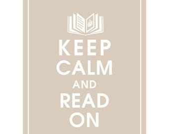 Keep Calm and READ ON (Open book with Crown) - Art Print (Featured in French Grey) Keep Calm Art Prints and Posters