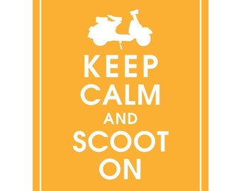 Keep Calm and SCOOT ON (Vespa) - Art Print (Featured in Clementine) Keep Calm Art Prints and Posters