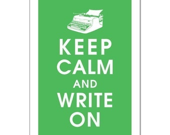 Keep Calm and Write On,Vintage Typewriter 13x19 Poster (GRASS GREEN) Buy 3 and get 1 FREE keep calm art keep calm print