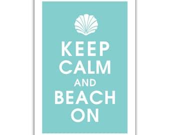Keep Calm and BEACH ON (Seashell) 13x19 Poster (Featured in Parisian Blue) Buy 3 and get 1 FREE keep calm art keep calm print