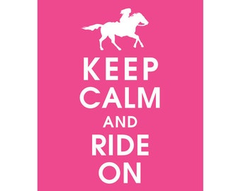 Keep Calm and RIDE ON (Femme Fatale Horse Back Rider) (B) - Art Print (Featured in Hot Pink) Keep Calm Art Prints and Posters