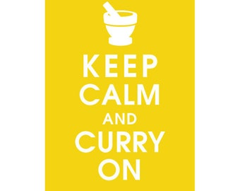 Keep Calm and Curry On- 5x7 (Mortar Pestle) (Canary Yellow Featured) Buy 3 and get 1 FREE