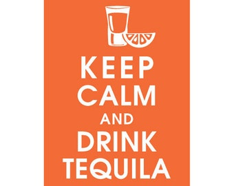 Keep Calm and Drink Tequila - 5x7 (Shot glass with Lime) (Featured in Fiery Opal) Buy 3 and get 1 FREE
