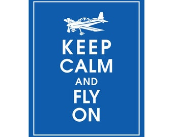 Keep Calm and FLY ON (air plane) - Art Print (Featured in American Blue) Keep Calm Art Prints and Posters