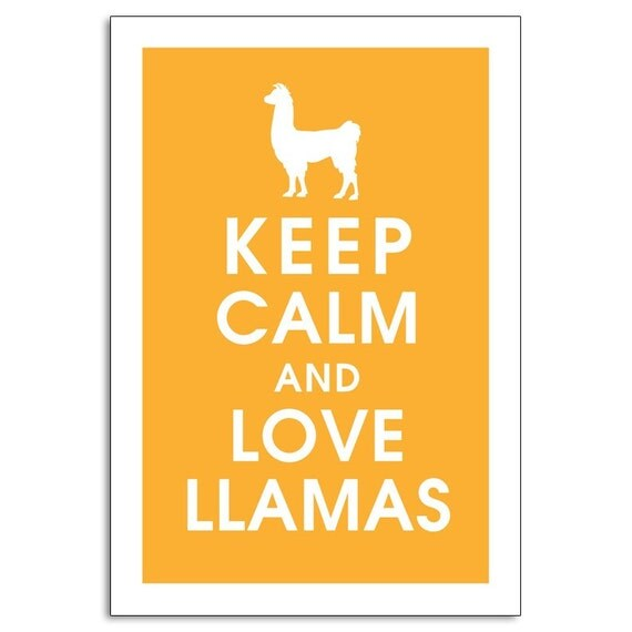 Keep Calm and Love Llamas-13x19 Poster (Featured Clementine) Buy 3 and get One Free keep calm art keep calm print