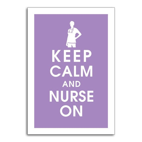Keep Calm and Nurse On, 13x19 Poster (Imperial Violet) Buy 3 and get 1 FREE keep calm art keep calm print