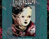 Twelve Cinderellas: A 2012 Wall Calendar that celebrates the world's true Cinderella